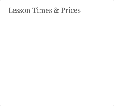 Lesson Times & Prices